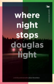 Cover for Where Night Stops by Douglas Light