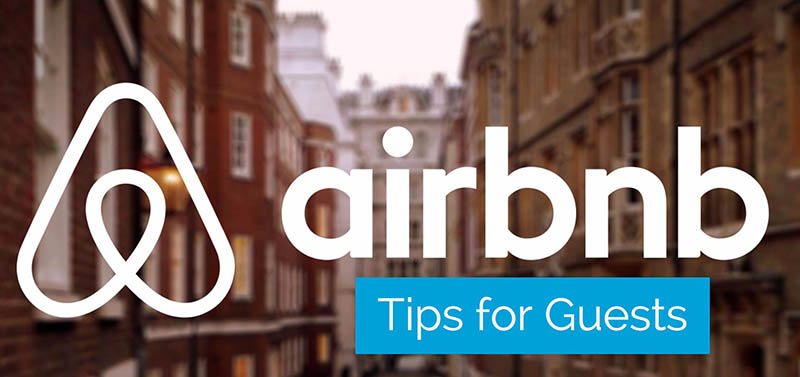 Airbnb Tips for Guests and Hosts