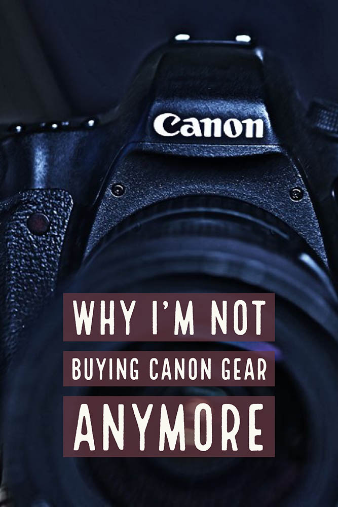 Why not buying canon
