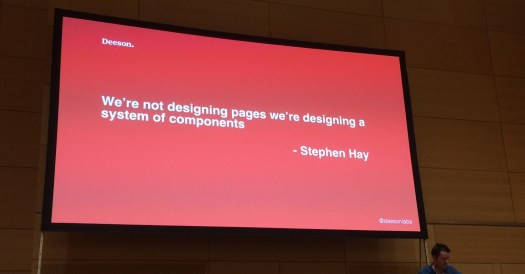 """We're not designing pages we're designing a system of components"" - Stephen Hay"