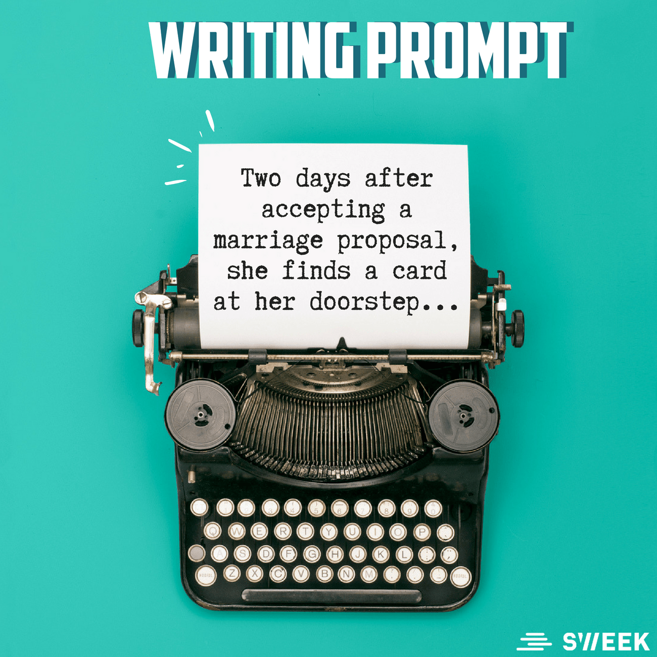 Writing Prompts By Sweek