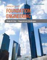 Principles of Foundation Engineering, 9th Ed.