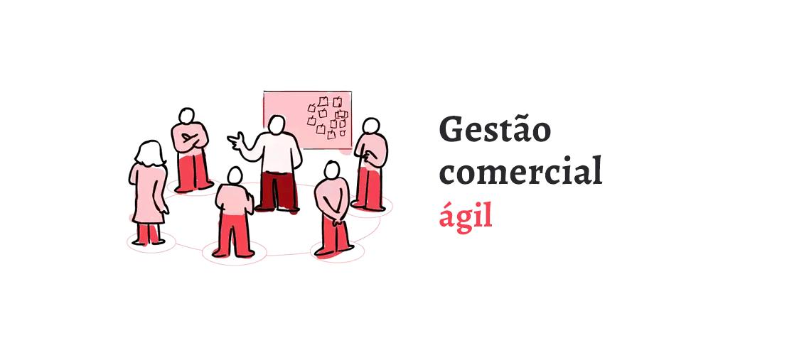 Gestão Comercial Ágil