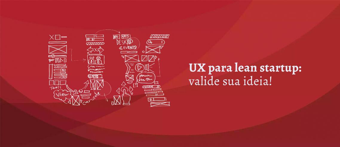 Valide sua ideia com UX para Lean Startups