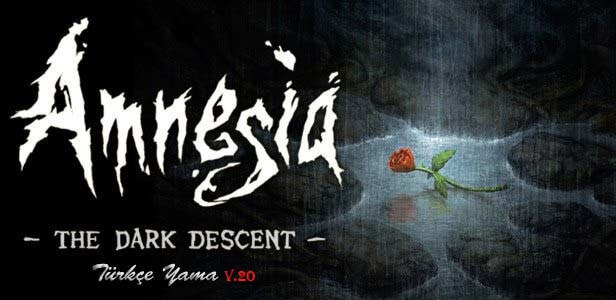 Amnesia: The Dark Descent Türkçe Yama v2.0