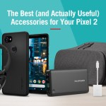 Best accessories for Google Pixel 2