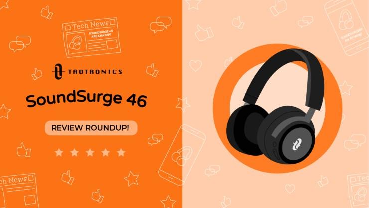 SoundSurge 46 Review Roundup