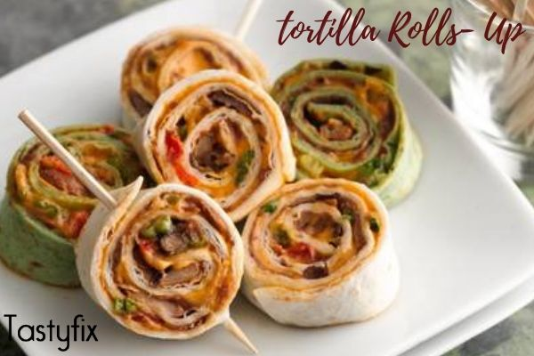 Tortilla Rolls- Up
