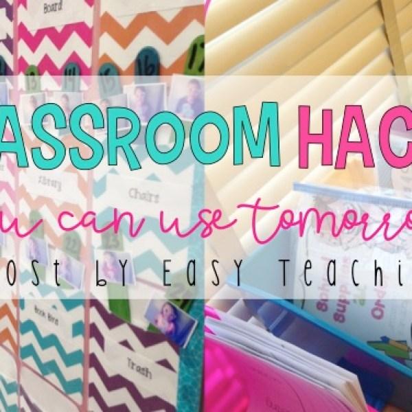11 Classroom Hacks You Can Use Tomorrow