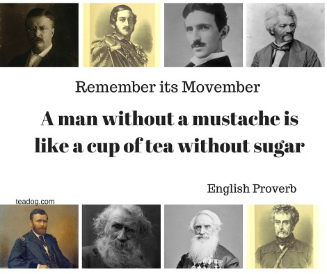 A man without a mustache is like a cup of tea without sugar v2