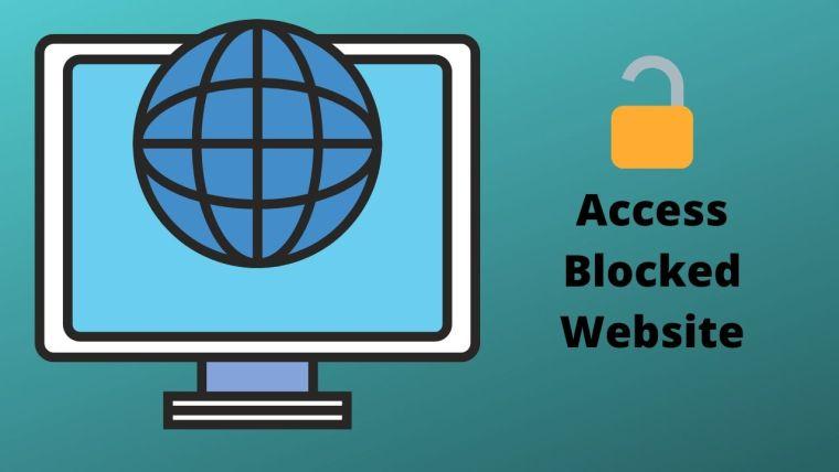 How to Access any Blocked Website