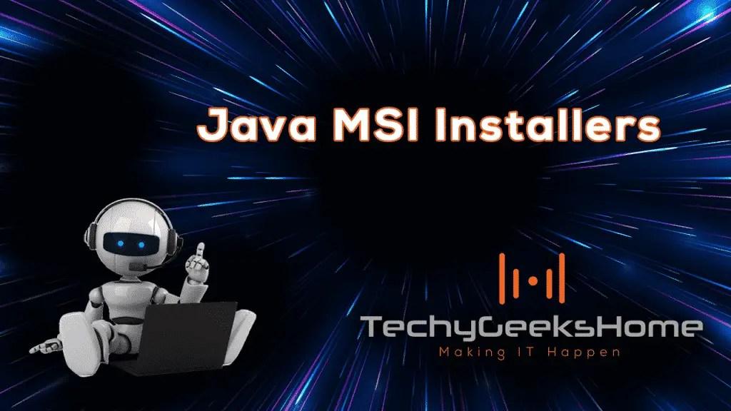 Java 8 Update 221 MSI Installers Released