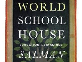 'The One World Schoolhouse': Salman Khan's vision for education, in his new book