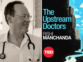 "Investigating the root causes of the global health crisis: Paul Farmer on the TED Book ""The Upstream Doctors"""