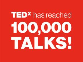 Achievement unlocked: TEDx celebrates 100,000 talks!