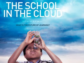 The School in the Cloud, a documentary on Sugata Mitra's TED Prize wish, makes its premiere