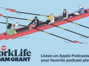TED original podcast WorkLife with Adam Grant is back with Season 2 (and a sneak peek trailer)