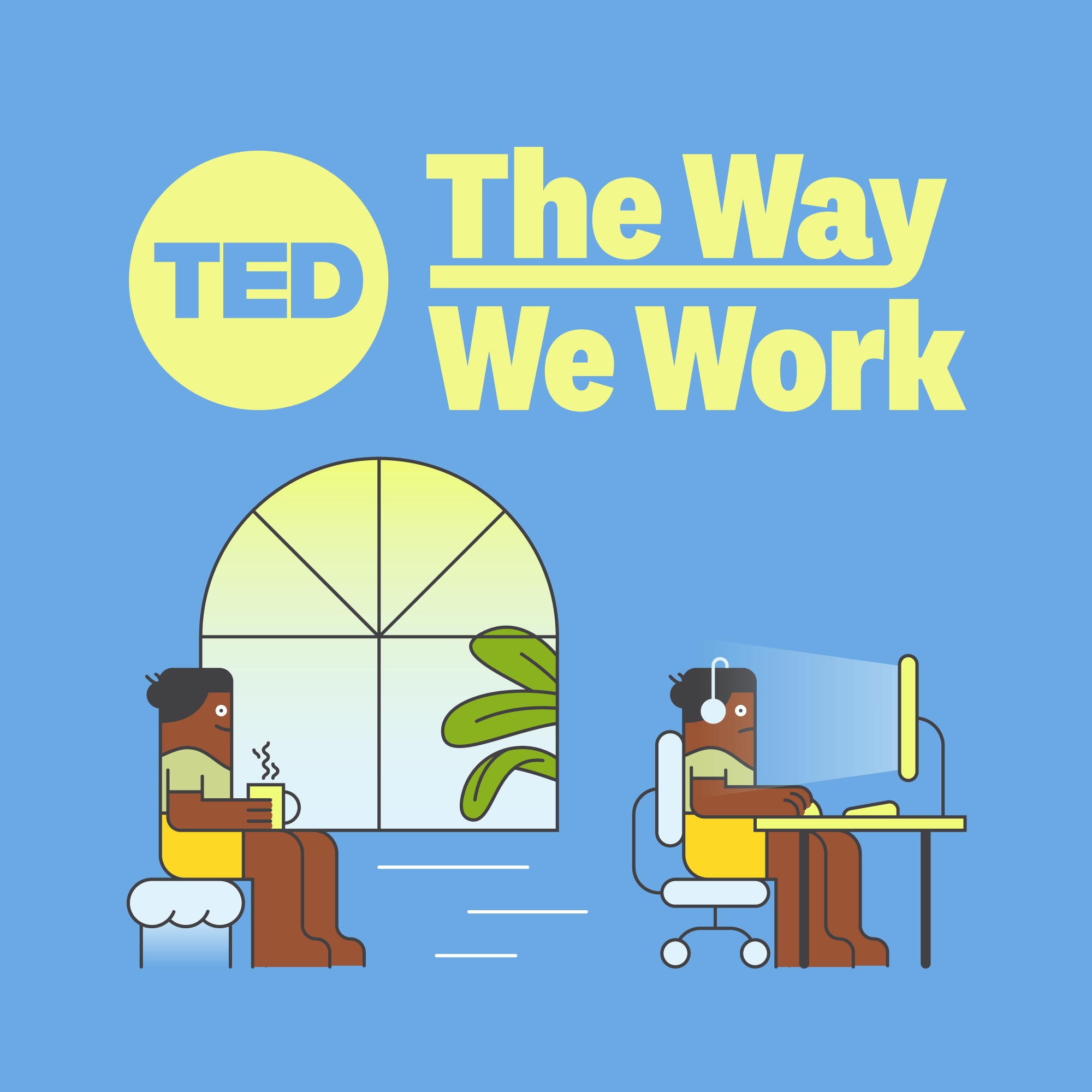 "TED launches season 3 of ""The Way We Work"""