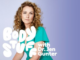 """""""Body Stuff with Dr. Jen Gunter,"""" a new podcast from the TED Audio Collective, premieres May 19"""