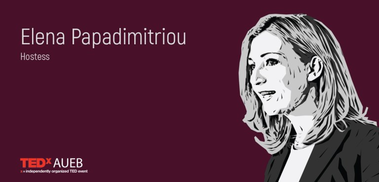 TEDxAUEB 2018 Hostess: Elena Papadimitriou