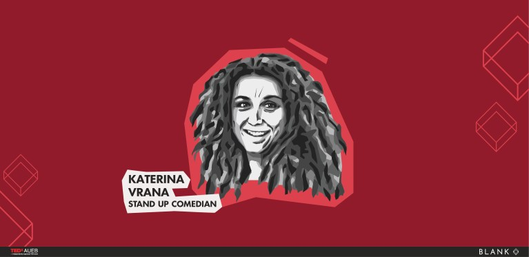 TEDxAUEB 2019 Speakers: Katerina Vrana