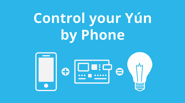 Control you Arduino Yun by phone with Temboo