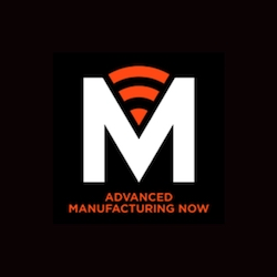Advanced Manufacturing Now Podcast