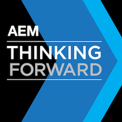 AEM Thinking Forward Podcast