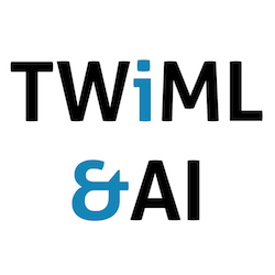 This Week In Machine Learning and AI Podcast