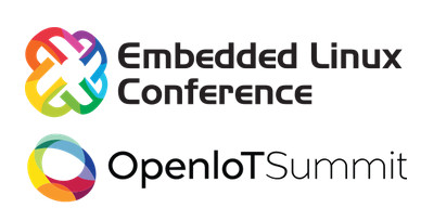 Embedded Linux Conference & OpenIoT Summit