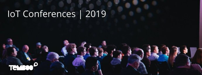 IoT Conferences in 2019