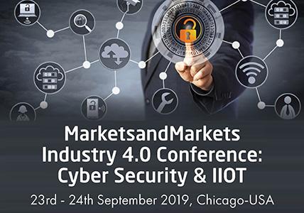 MarketsandMarkets Industry 4.0 Conference-Cyber Security & IIoT
