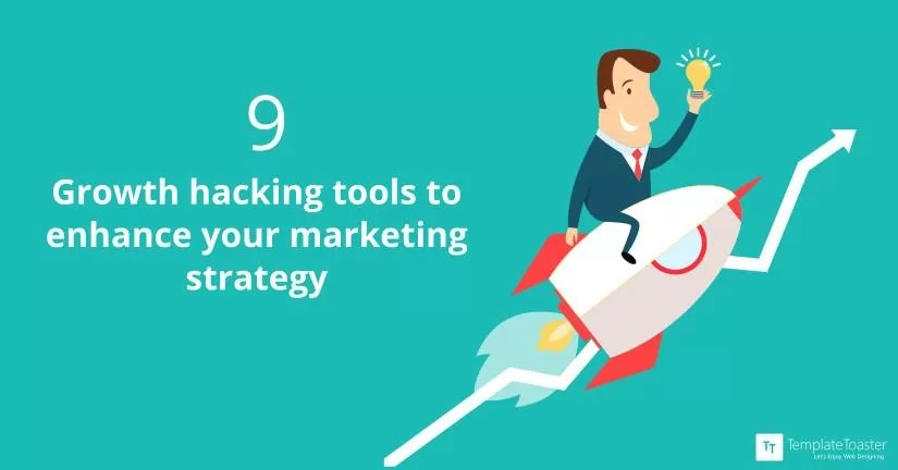 9 Growth Hacking Tools To Enhance Your Marketing Strategy