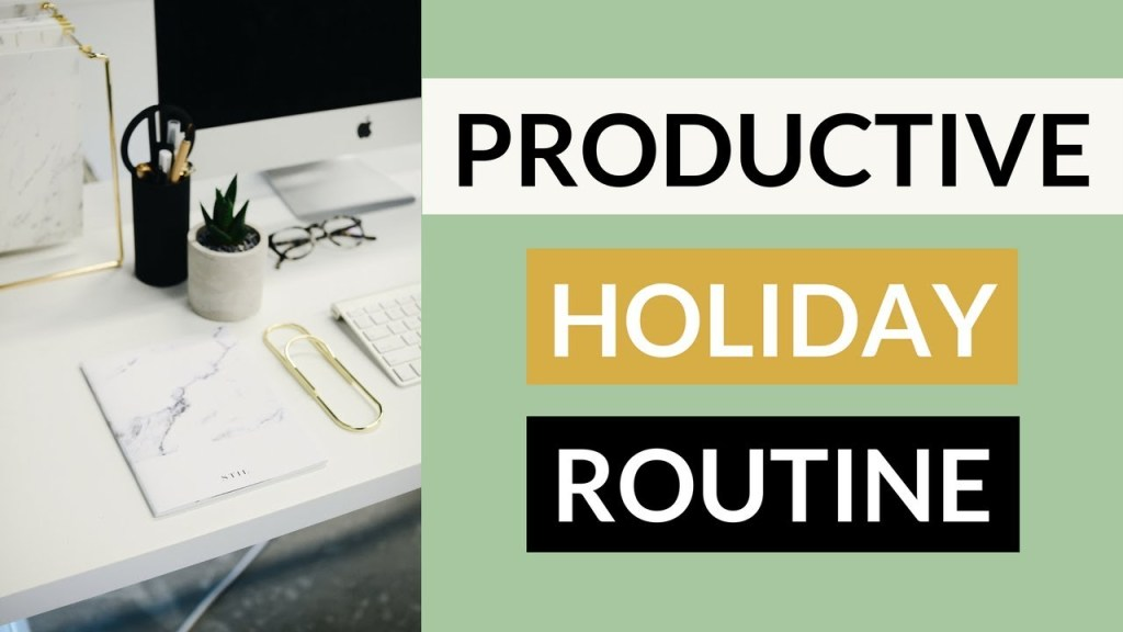 9 Ways to Stay Productive During the Holidays