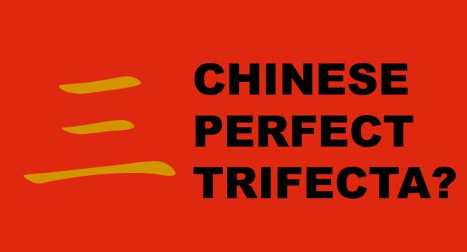 chinese trifecta1