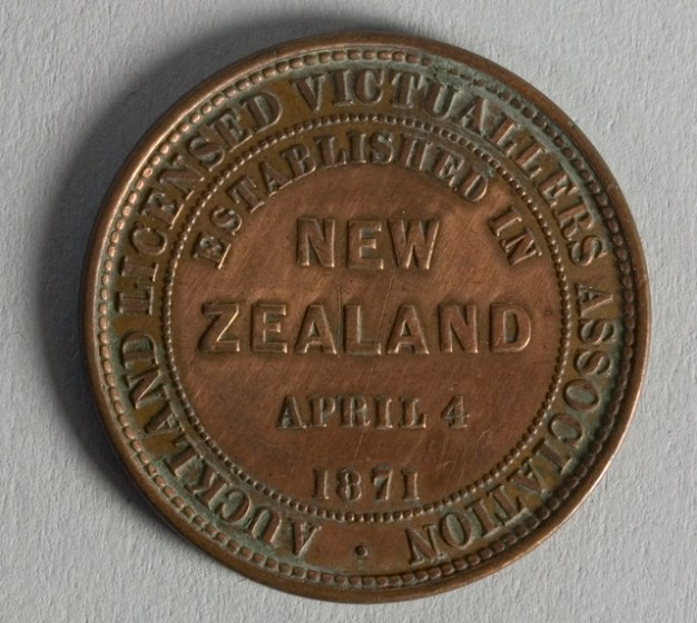 Obverse of token issued by Auckland Licensed Victuallers Association, 1871, New Zealand, maker unknown. Te Papa (NU002349)