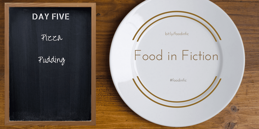 Food in Fiction: Day 5