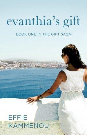 Evanthia's Gift - Effie Kammenou