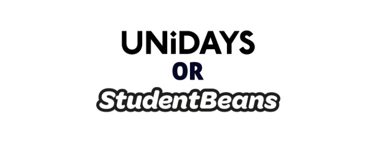UNiDAYS or Student Beans or Both?