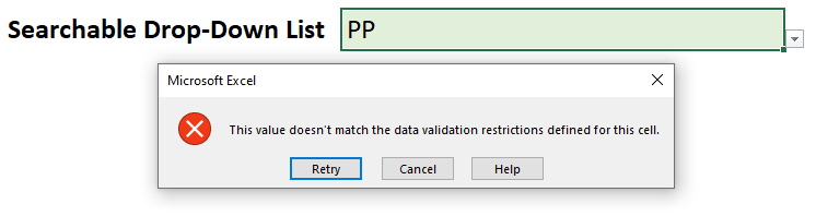 A screenshot of the typical error message you would receive when you enter a value not in your list
