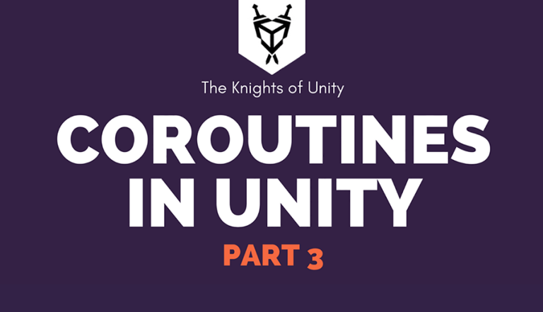 Coroutines in Unity Part 3