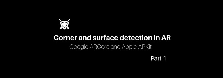 Corner and surface detection in AR Part 1 - The Knights of Unity