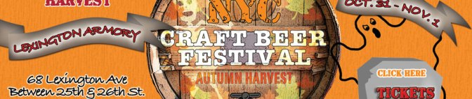 NYC Craft Beer Festival Autumn Harvest 10/31-11/1! Beer!