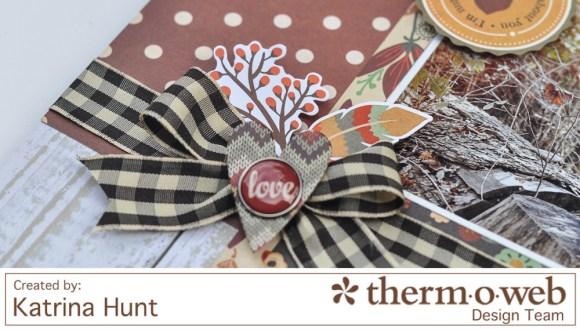 Katrina Hunt-ThermOWeb-Simple Stories-Autumn Memories-1000Signed-3