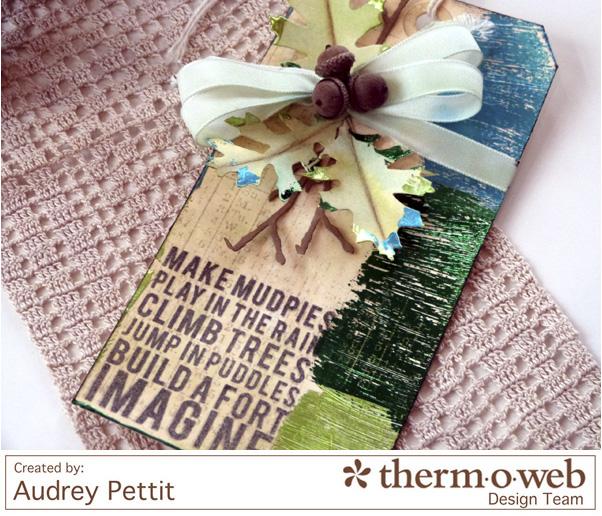 AudreyPettit Thermoweb DecoFoil Imagine Tag