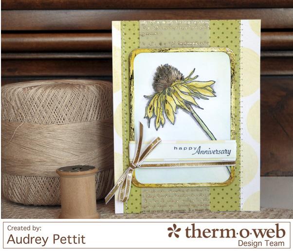 AudreyPettit Thermoweb HappyAnniversaryCard