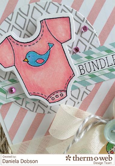 Bundle of joy close by Daniela Dobson for Therm O Web - Copy