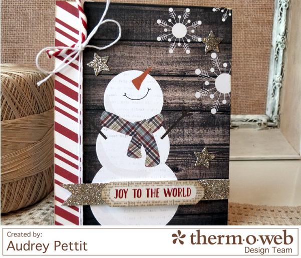 AudreyPettit Thermoweb JoytotheWorldCard2