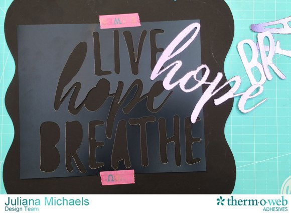 Using_Negative_Piece_From_Die_Cut_To_Help_Place_Letters_Therm_O_Web_Deco_Foil_Adhesives_Juliana_Michaels_1