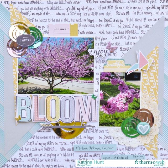 Bloom_Scrapbook_Layout_Therm_O_Web_Fancy_Pants_Designs_Katrina_Hunt_1000Signed-1